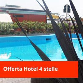 offerta speciale in Hotel 4 stelle